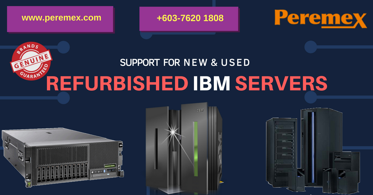 Buy Refurbished Original IBM Server, Hardware  & Networking Equipment