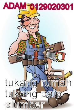 0129020301 adam tukang rumah, tukang paip ampang jaya