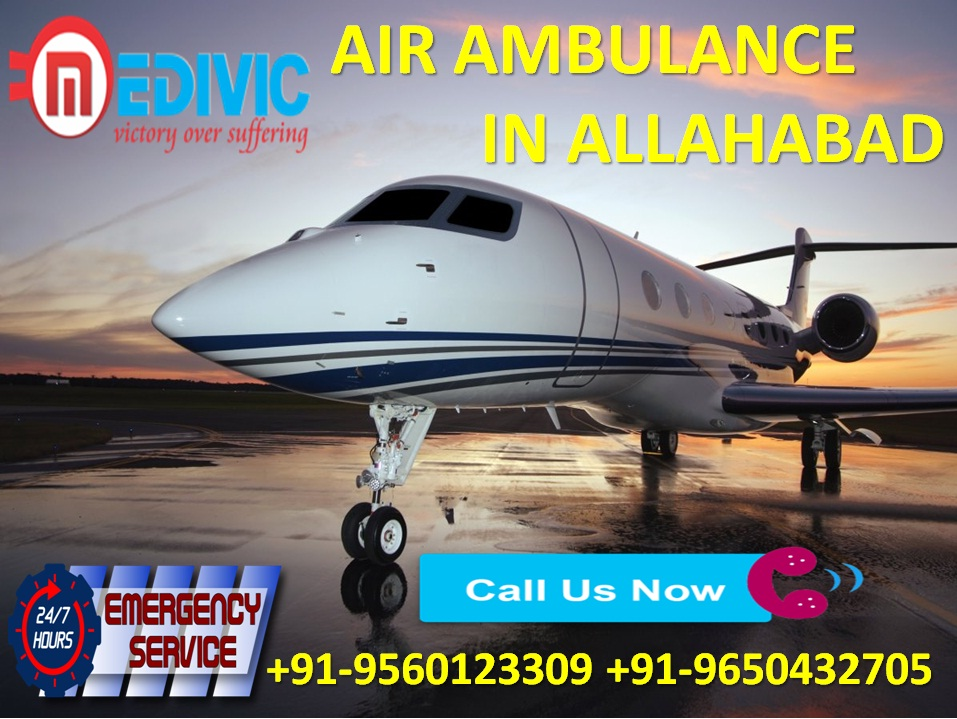 Avail Appropriate ICU Care Service Air Ambulance from Allahabad by Medivic