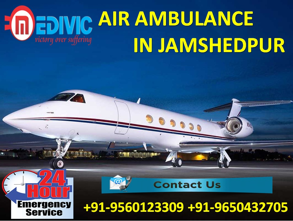 Use Hi-tech Life Savior Facility by Medivic Air Ambulance from Jamshedpur