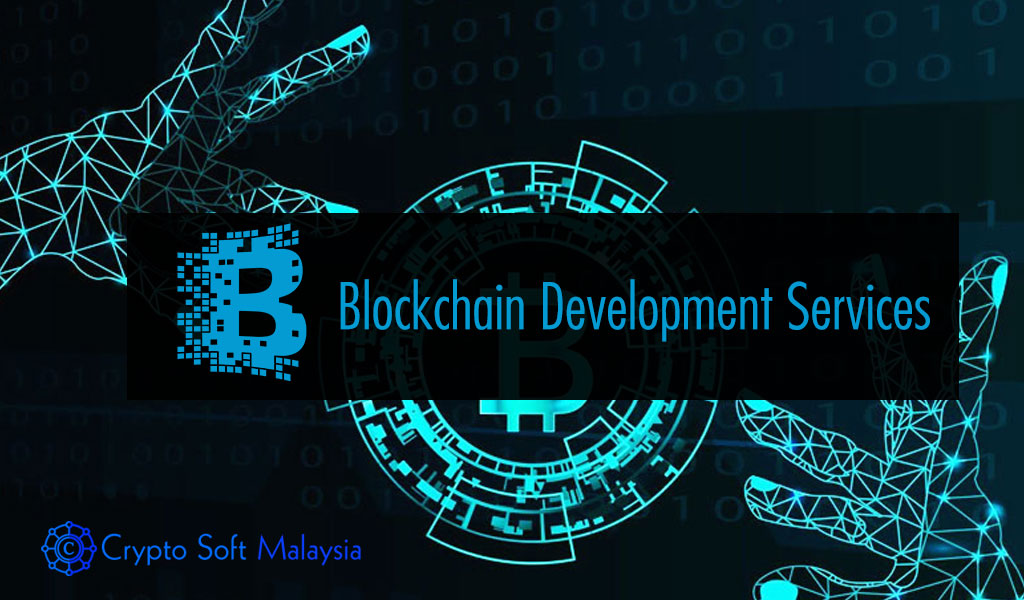 Blockchain Development Company – Crypto soft Malaysia