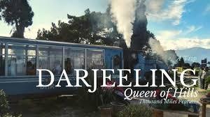 DARJEELING – THE QUEEN OF HILLS WITH FRIENDS.