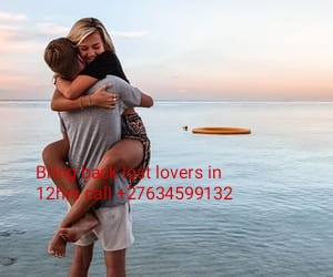 Watsapp/call +27634599132 to bring back your lost lovers in 12hurs  for all countries like in U.S.A-U.K-S.Africa-Dubai-Malta