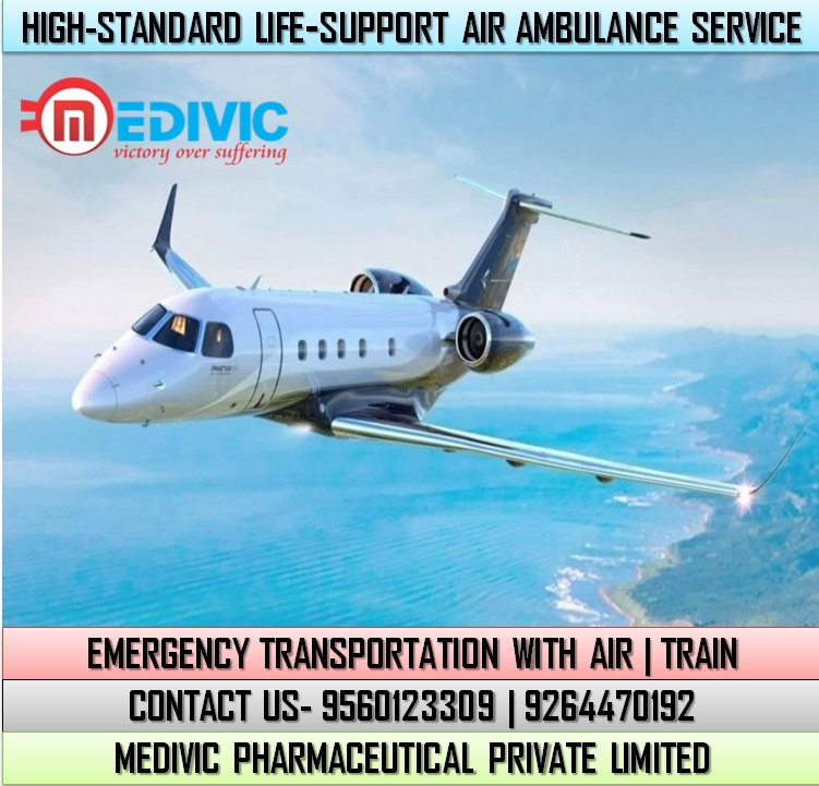 Choose Advanced Life-Support Air Ambulance Service in Dibrugarh